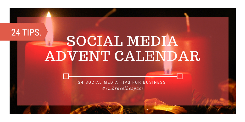 Social Media Advent Calendar - 24 Business Tips